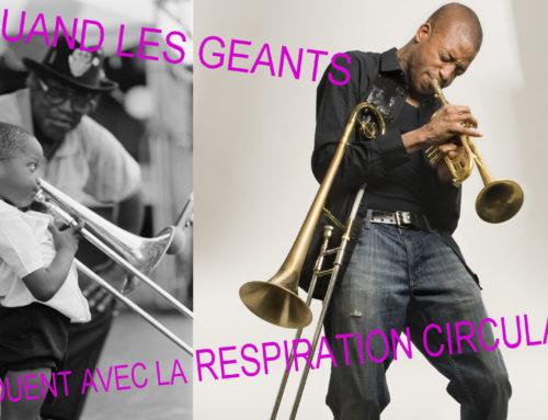 La RESPIRATION CIRCULAIRE vu par les géants de la musique…